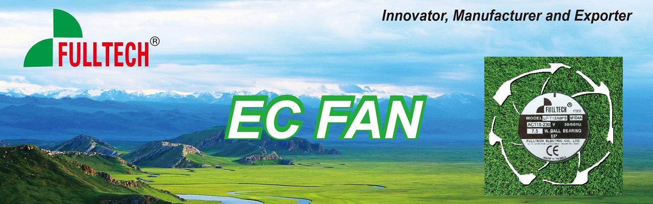 Fulltech launches NEW product lines - EC Fan